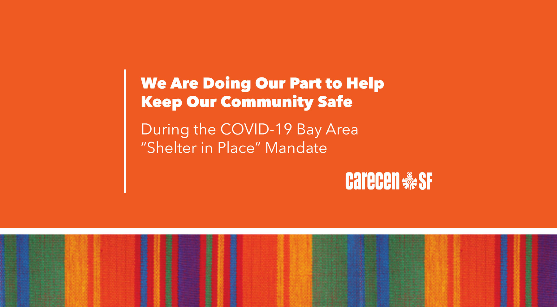 "We Are Doing Our Part to Help Keep Our Community Safe During the COVID-19 Bay Area ""Shelter in Place"" Mandate"